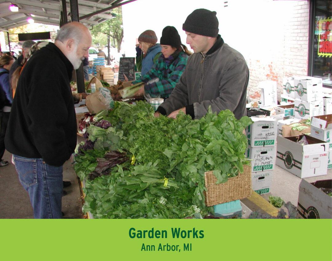 Local Farmer Garden Works from Ann Abor Michigan