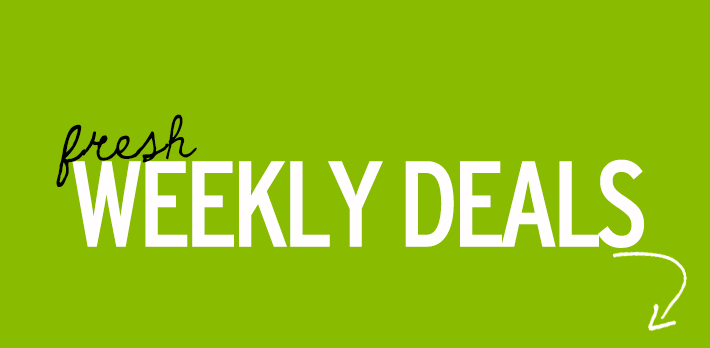 Fresh Weekly Deals